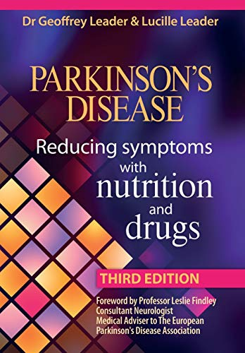 9780952605645: Parkinsons Disease Reducing Symptoms with Nutrition and Drugs. Revised Edition