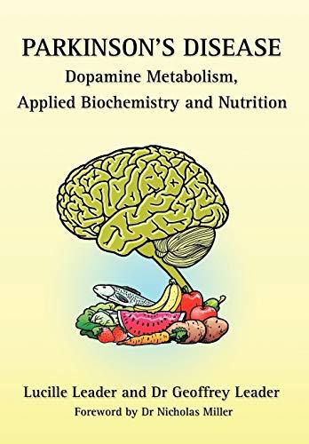 9780952605669: Parkinson's Disease Dopamine Metabolism, Applied Biochemistry and Nutrition