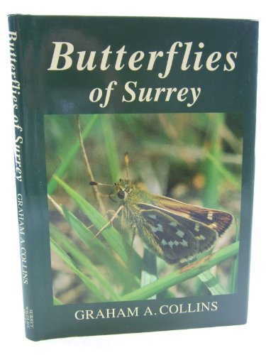 Butterflies of Surrey: Collins Graham A.