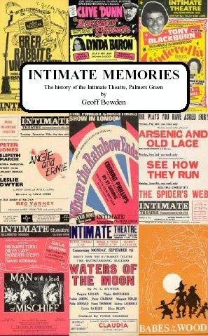 9780952607632: Intimate Memories: The History of the Intimate Theatre, Palmers Green