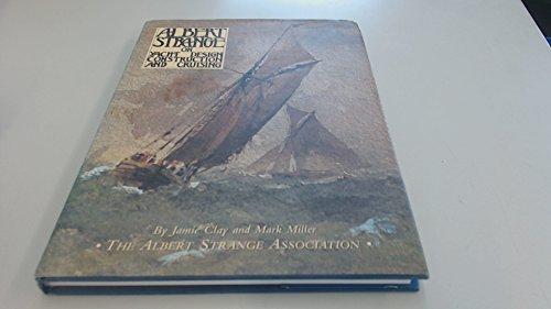 9780952616009: Albert Strange on Yacht Design, Construction and Cruising