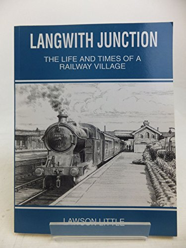 9780952617105: Langwith Junction: Life and Times of a Railway Village
