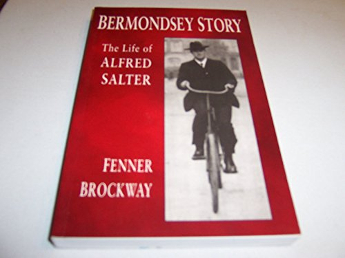 9780952620303: Bermondsey Story : the life of Alfred Salter