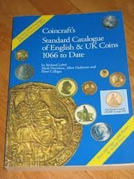 Coincraft's Standard Catalogue of English and Uk Coins 1066 to Date (9780952622802) by Richard Lobel; Mark Davisdon; Allan Hailstone; Eleni Calligas