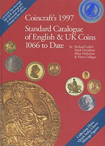 9780952622819: Coincraft's 1997 Standard Catalogue of English & Uk Coins, 1066 to Date
