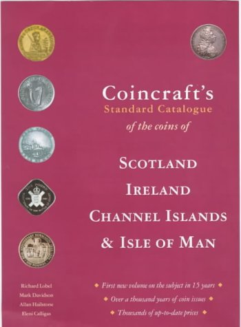 9780952622871: Coincraft's Standard Catalogue of the Coins of Scotland, Ireland, Channel Islands and Isle of Man