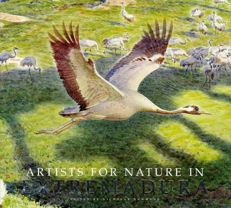 Artists for Nature in Extremadura - Hammond, N. (ed)
