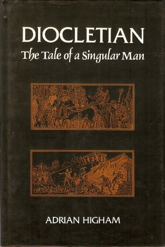 9780952629108: Diocletian: The Tale of a Singular Man