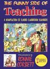 The Funny Side of Teaching: In Support of Comic Relief: Stevenson Publications Ltd
