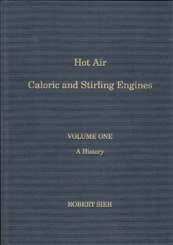 9780952641711: Hot Air Caloric and Stirling Engines: A History v. 1