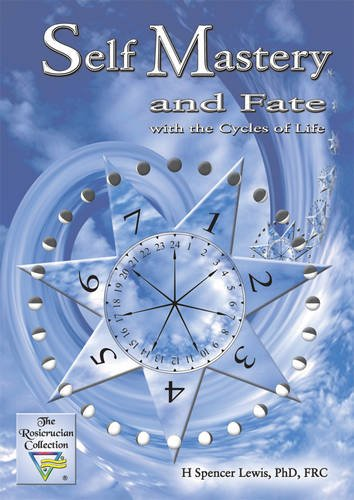 Self Mastery and Fate with the Cycles: H Spencer Lewis