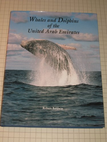 9780952660507: Whales and Dolphins of the United Arab Emirates