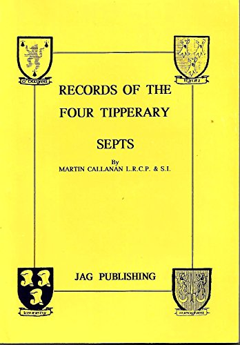 Records of four Tipperary septs: The O'Kennedys,: Martin Callanan