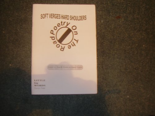 9780952661641: Soft Verges, Hard Shoulders: Poetry on the Road