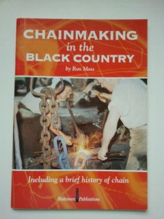 9780952662709: Chainmaking in the Black Country: Including a Brief History of Chain