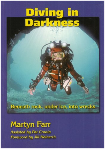 9780952670155: Diving in Darkness: Beneath Rock, Under Ice, into Wrecks