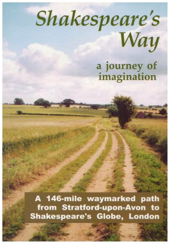 9780952685166: Shakespeare's Way, a Journey of Imagination: A 146-mile Waymarked Path from Stratford-upon-Avon to Shakespeare's Globe, London