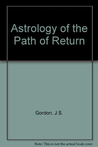 9780952685722: Astrology of the Path of Return