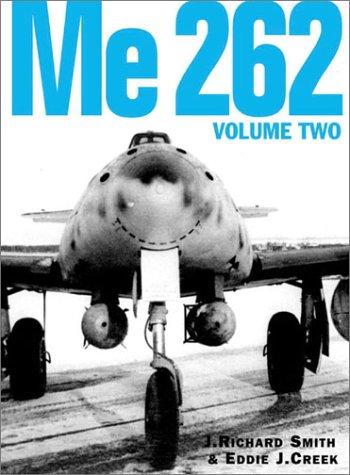 9780952686736: Me 262, Volume Two: v. 1