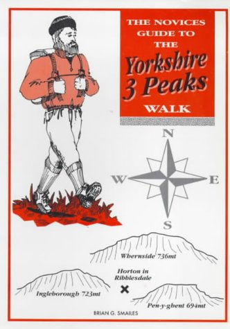 9780952690009: The Novices Guide to the Yorkshire 3 Peaks Walk