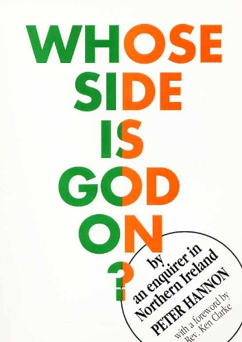 9780952696100: Whose Side is God on?: Enquirer in Northern Ireland
