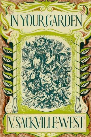 In Your Garden: V. Sackville-West, Edwin