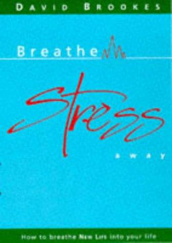 9780952710554: Breathe Stress Away