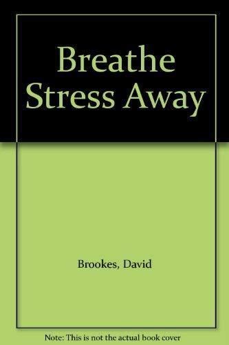 9780952710561: Breathe Stress Away