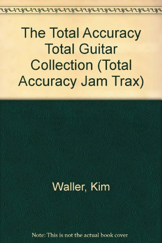9780952715849: The Total Accuracy Total Guitar Collection (Total Accuracy Jam Trax)