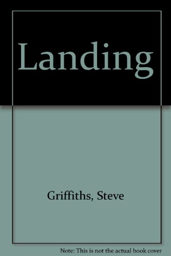 Landing (9780952721796) by Steve Griffiths