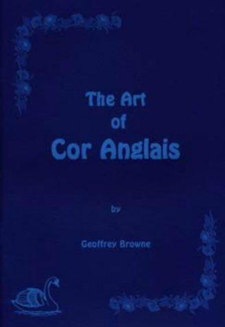 9780952730002: The Art of Cor Anglais
