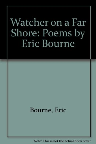 9780952738916: Watcher on a Far Shore: Poems by Eric Bourne
