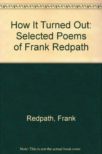 How It Turned Out: Frank Redpath