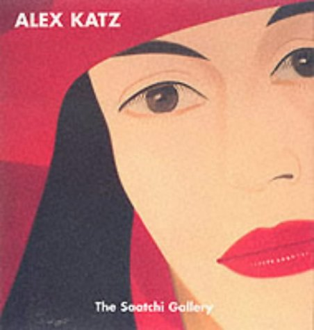 Alex Katz. 25 Years of Painting from the Saatchi Collection