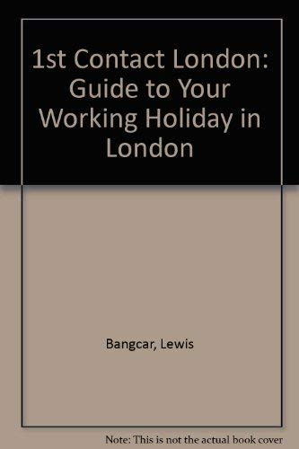 9780952760702: 1st Contact London: Guide to Your Working Holiday in London