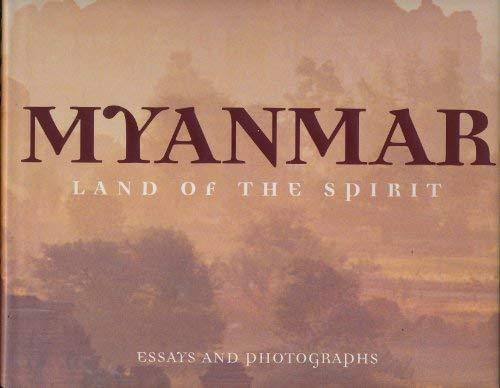 Myanmar:Land of Spirit: Essays and Photographs: Lewis, Norman et