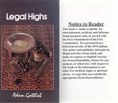 9780952767008: Legal Highs: Concise Encyclopedia of Legal Herbs and
