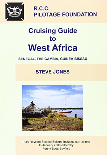 Cruising Guide To West Africa: Jones, Steve, Wheeler, Ed