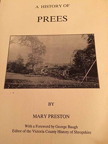 9780952778004: A History of Prees