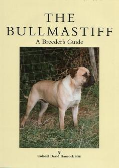 The Bullmastiff: A Breeder's Guide (9780952780144) by Hancock, David