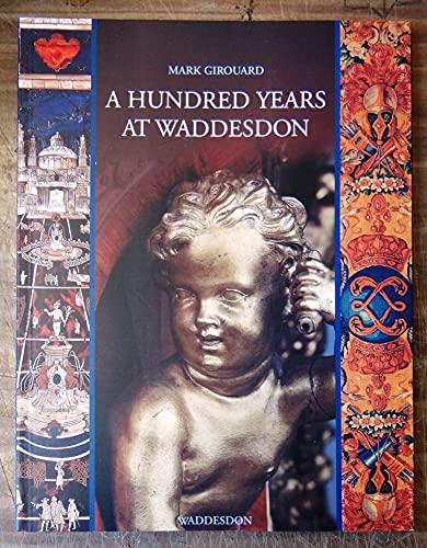 A Hundred Years at Waddesdon: GIrouard, Mark