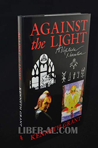 9780952782421: Against The Light A Nightside Narrative