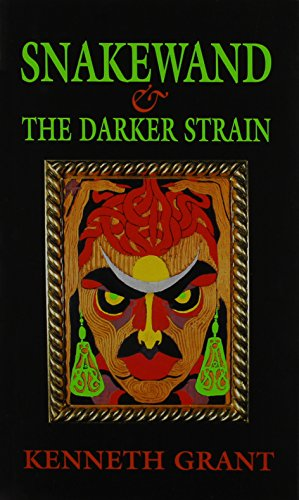Snakewand and The Darker Strain.: GRANT, Kenneth [