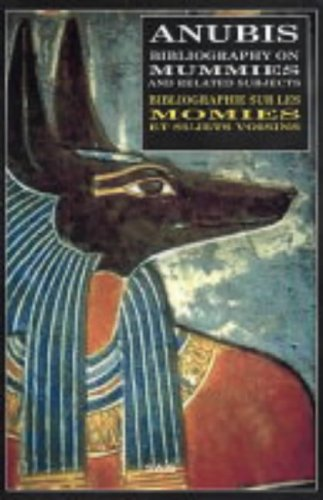 9780952782759: Anubis - Bibliography on Mummies and Related Subjects