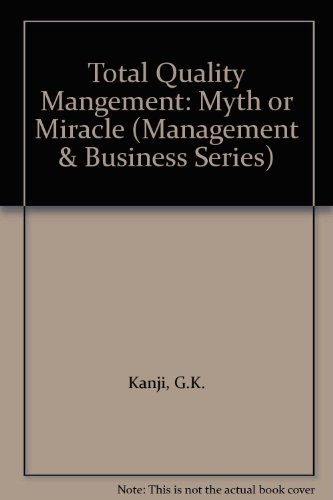 9780952791270: Total Quality Mangement: Myth or Miracle (Management & Business Series)
