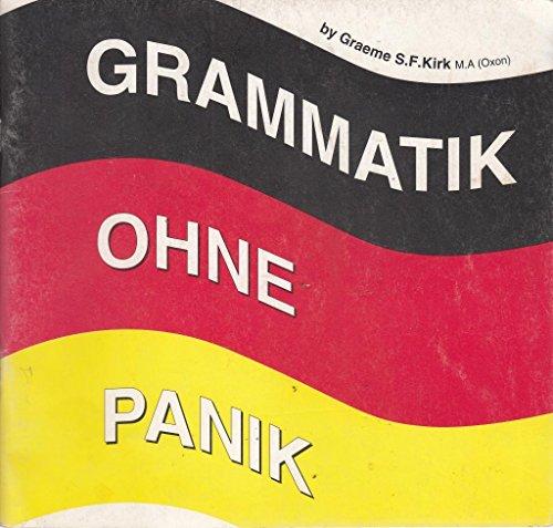 Grammatik Ohne Panik: Kirk, Graeme
