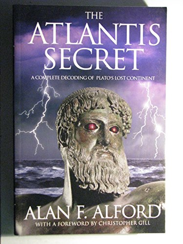9780952799412: The Atlantis Secret: A Complete Decoding of Plato's Lost Continent