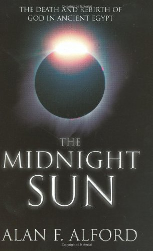 9780952799436: The Midnight Sun: The Death and Rebirth of God in Ancient Egypt