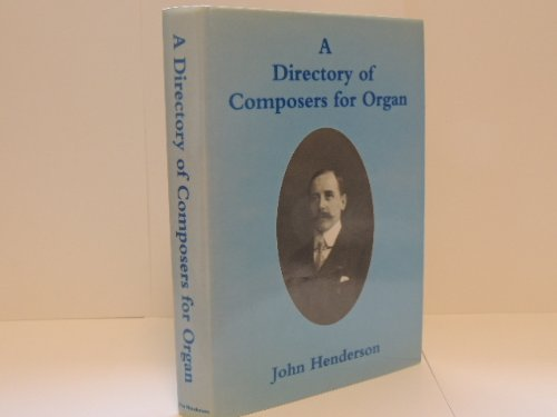 9780952805007: Directory of Composers for Organ