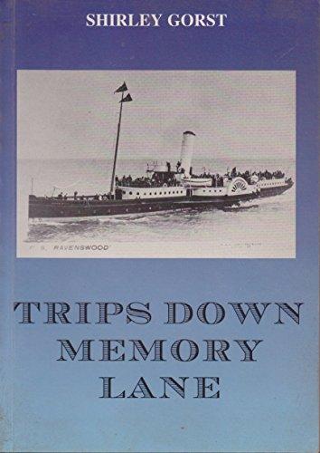9780952805205: Trips Down Memory Lane
